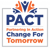 PACT – Partnering in Action and Change for Tomorrow